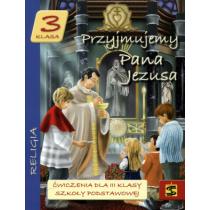 Przyjmujemy Pana Jezusa kl.3 ćwiczenia św.Stanisław