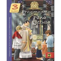 Przyjmujemy Pana Jezusa kl.3 podr św.Stanisław
