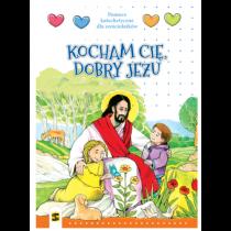 KOCHAM CIĘ DOBRY JEZU STANISŁAW 6-LATKI