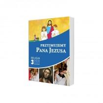 Przyjmujemy Pana Jezusa 3 podręcznik gaudium